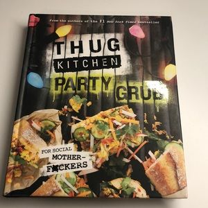 Thug Kitchen Party Grub Book